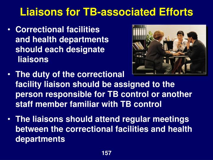 Liaisons for TB-associated Efforts