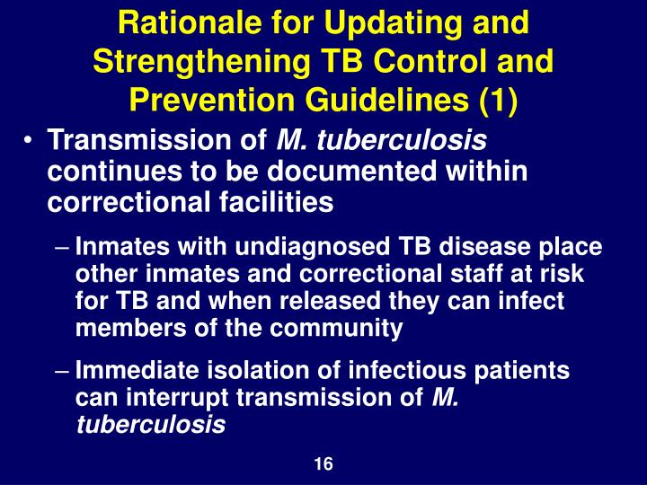 Rationale for Updating and Strengthening TB Control and Prevention Guidelines (1)