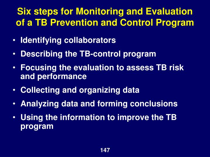 Six steps for Monitoring and Evaluation of a TB Prevention and Control Program