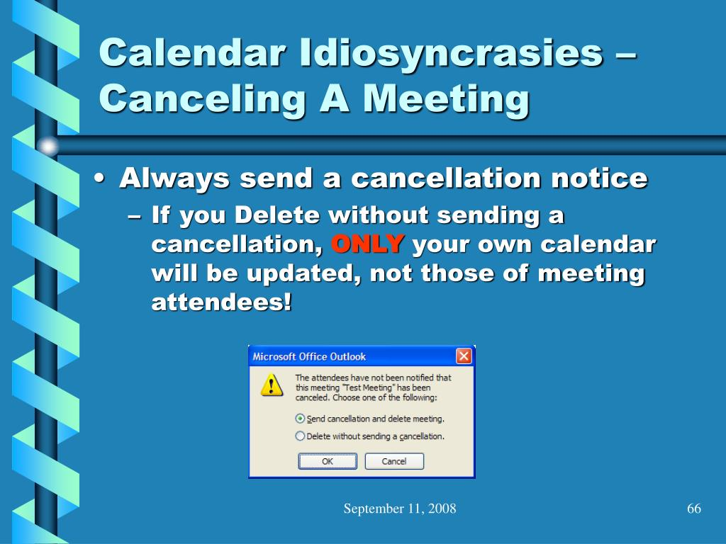 Calendar Idiosyncrasies – Canceling A Meeting