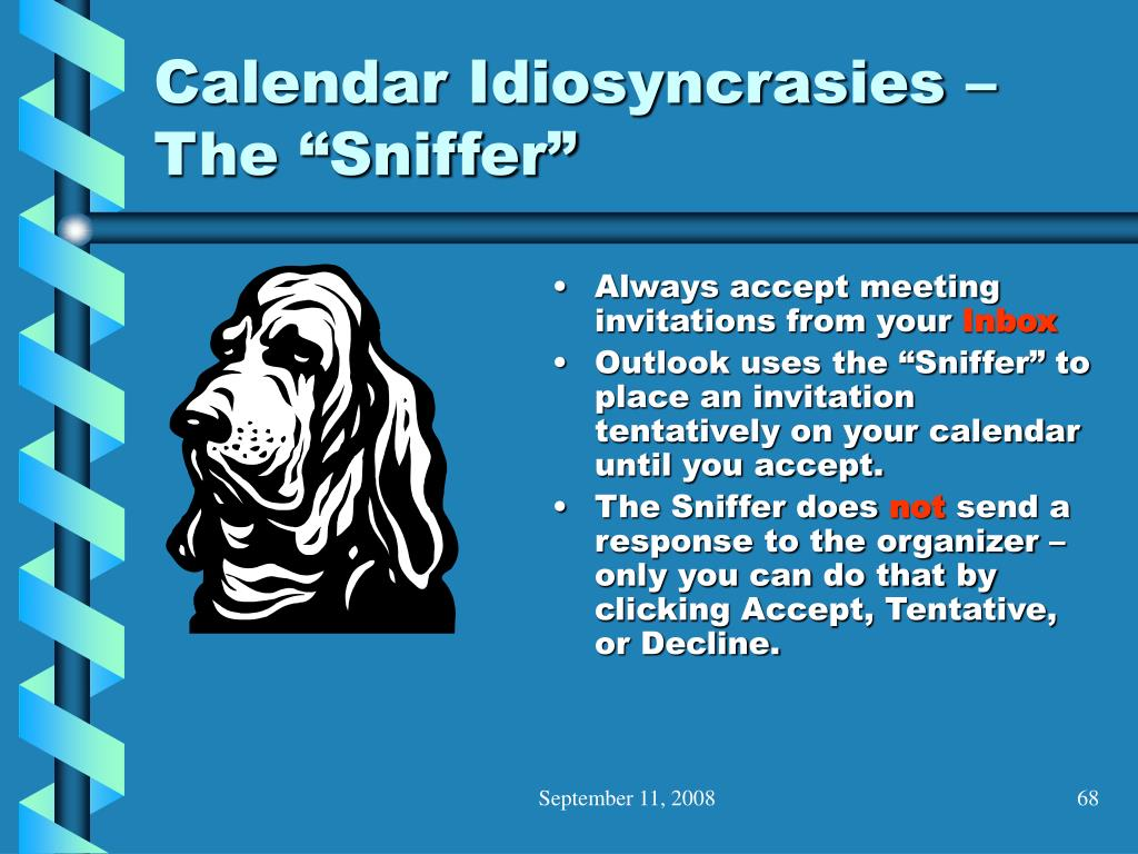 "Calendar Idiosyncrasies – The ""Sniffer"""