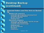 desktop backup continued