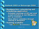 outlook 2003 or entourage 2004