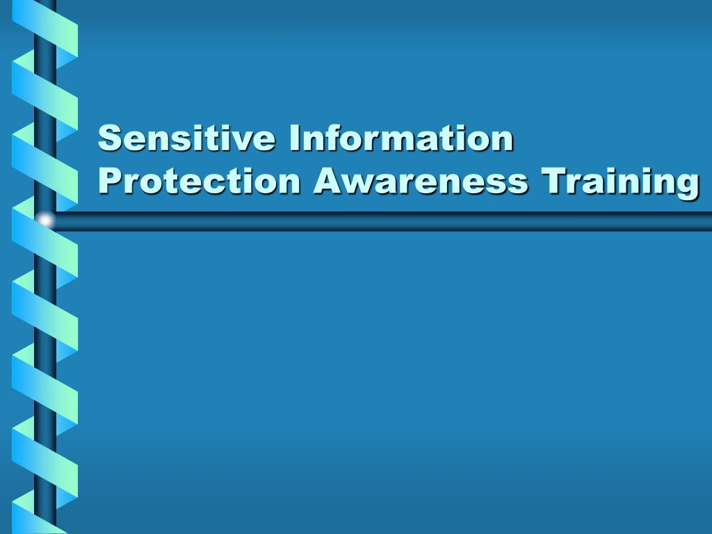 Sensitive Information Protection Awareness Training