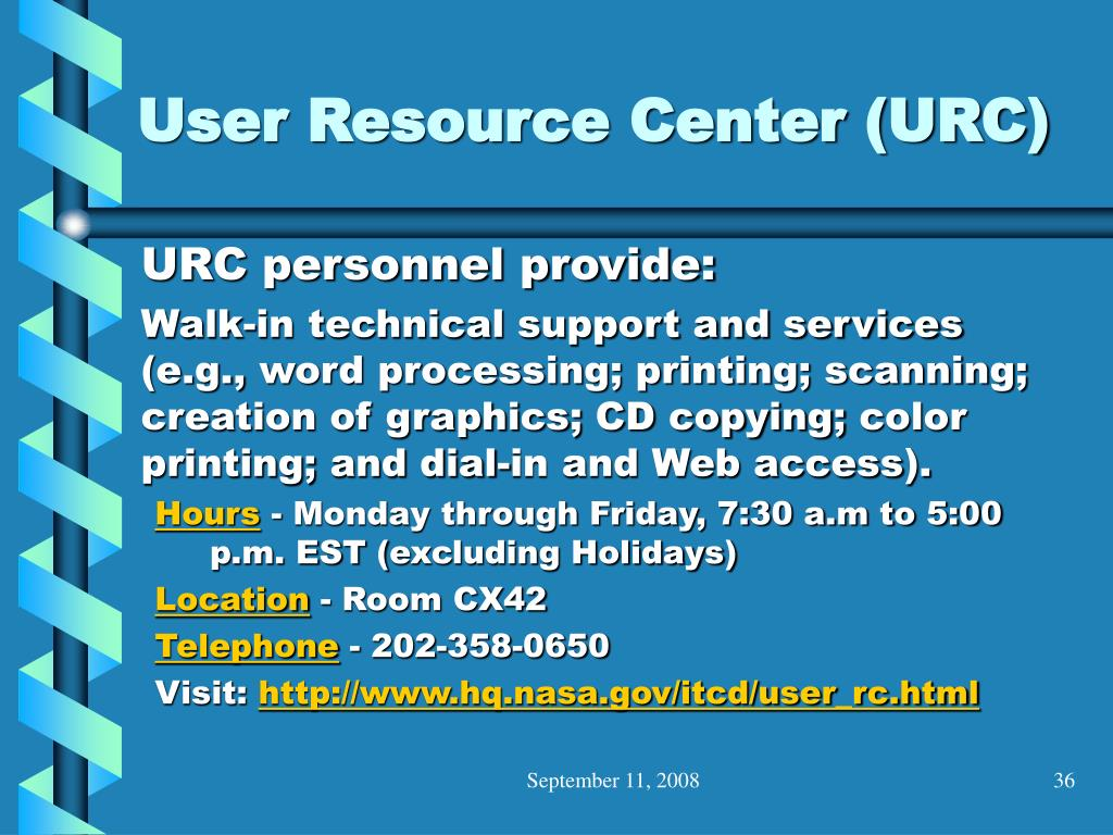 User Resource Center (URC)