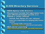 x 500 directory services