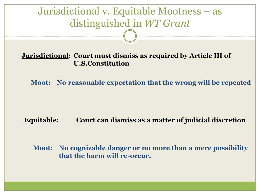 Jurisdictional v. Equitable Mootness – as distinguished in
