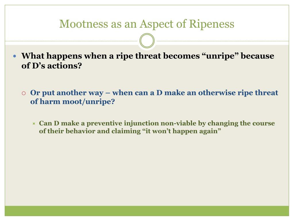 Mootness as an Aspect of Ripeness