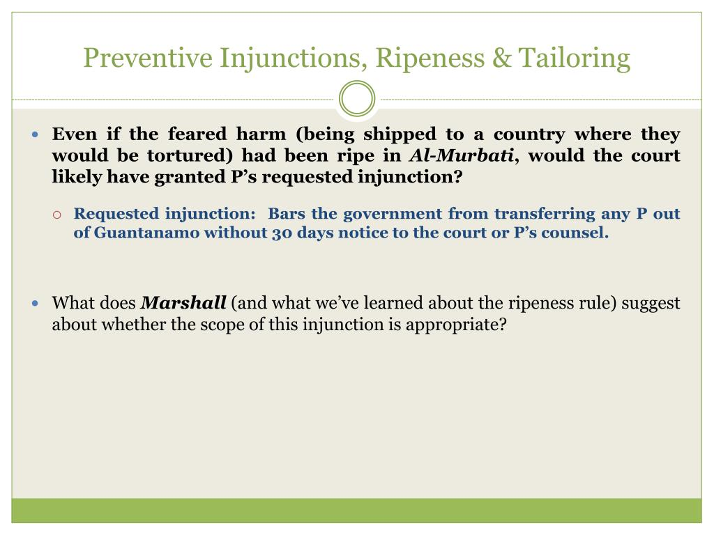 Preventive Injunctions, Ripeness & Tailoring