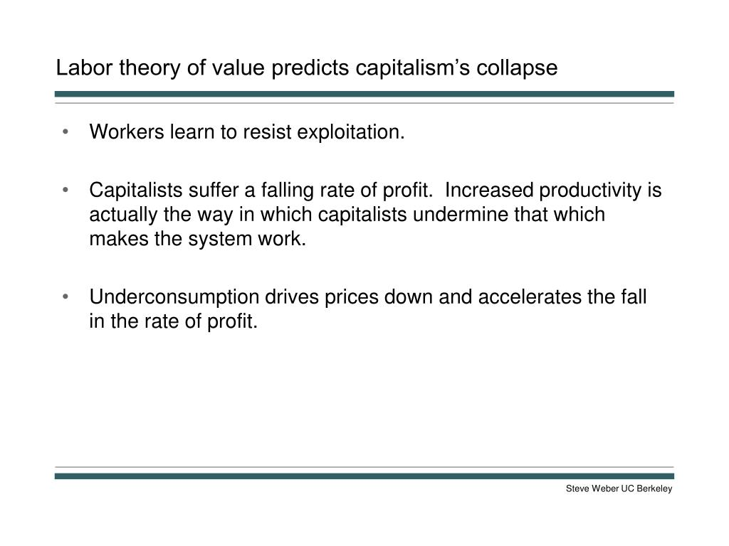 Labor theory of value predicts capitalism's collapse