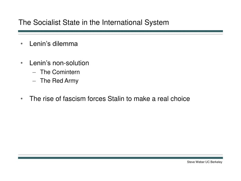 The Socialist State in the International System