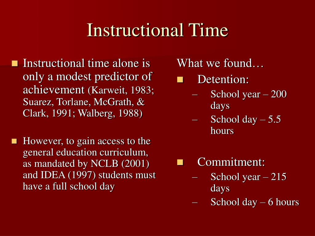 Instructional time alone is only a modest predictor of achievement