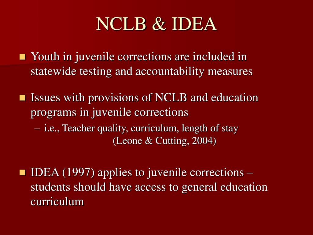 NCLB & IDEA