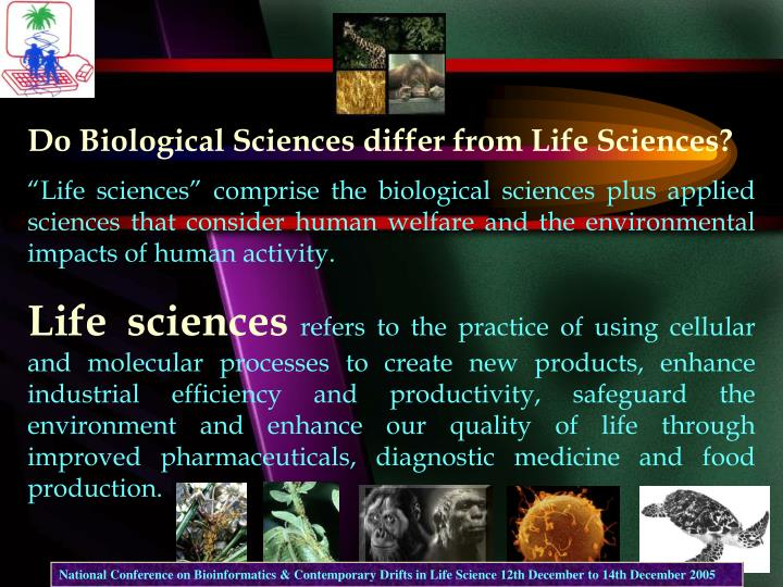 Do Biological Sciences differ from Life Sciences?