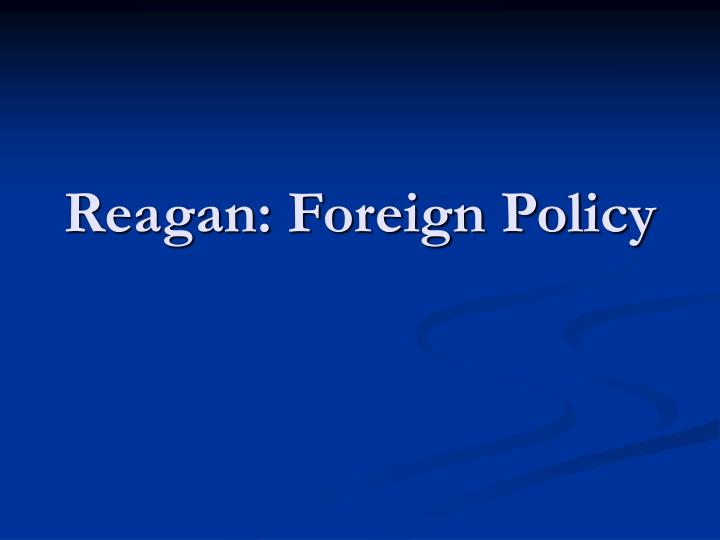 Reagan foreign policy