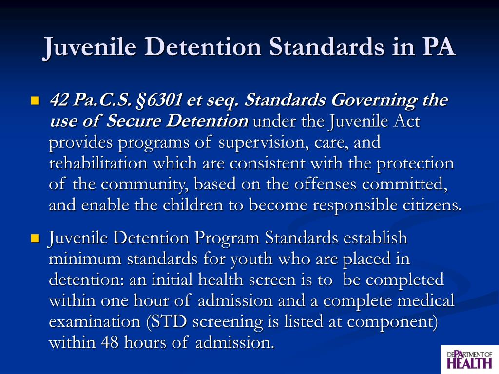 Juvenile Detention Standards in PA