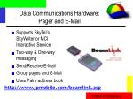 data communications hardware pager and e mail