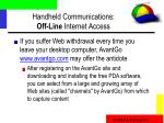 handheld communications off line internet access