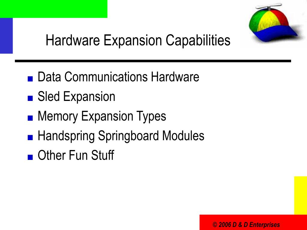 Hardware Expansion Capabilities