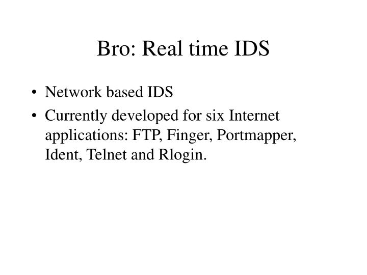 Bro: Real time IDS