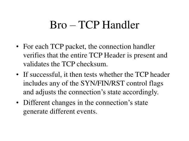 Bro – TCP Handler