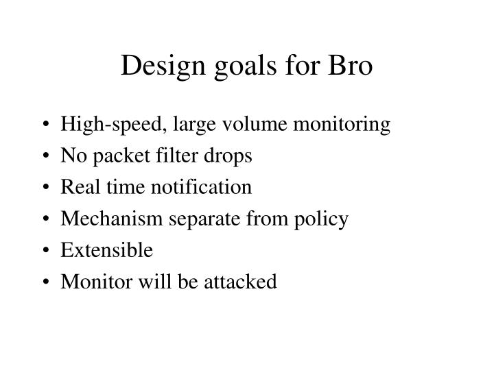 Design goals for Bro