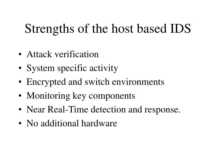 Strengths of the host based IDS
