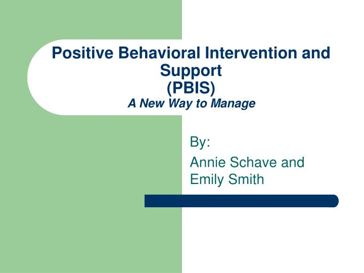 Positive Behavioral Intervention and Support