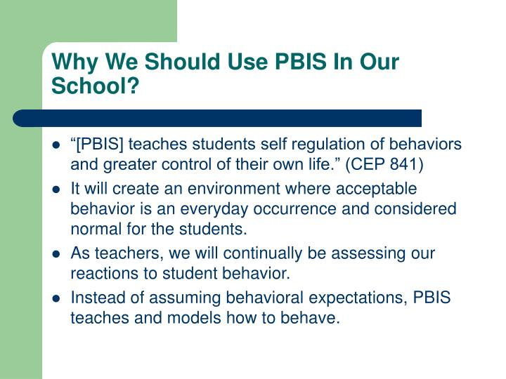 Why We Should Use PBIS In Our School?