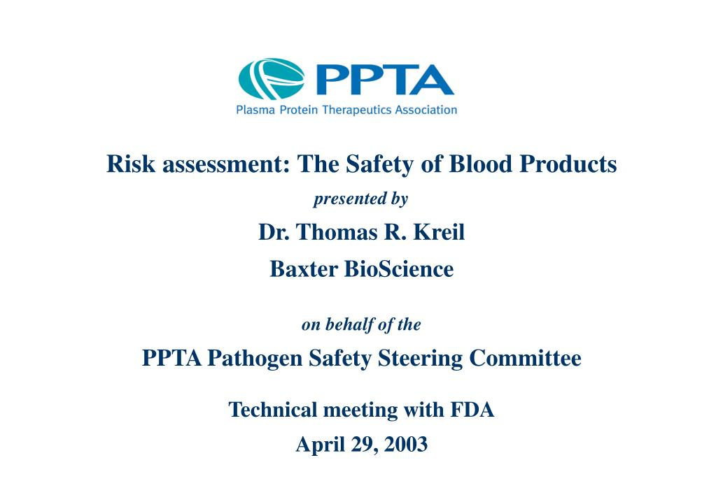 Risk assessment: The Safety of Blood Products