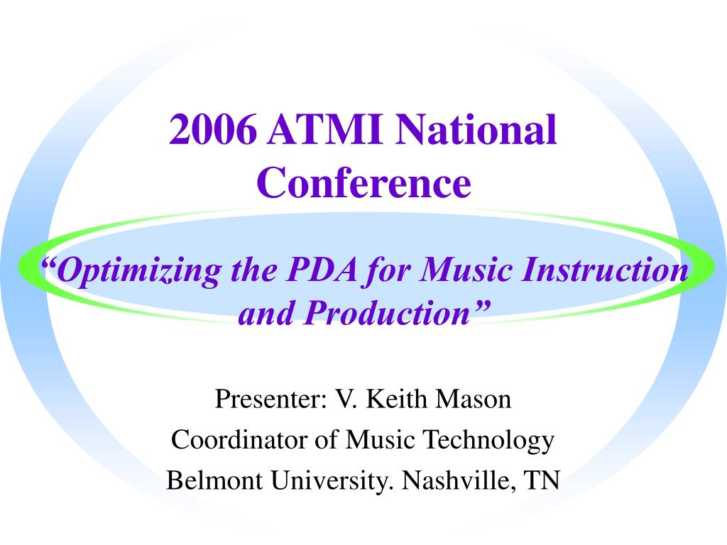 2006 ATMI National Conference