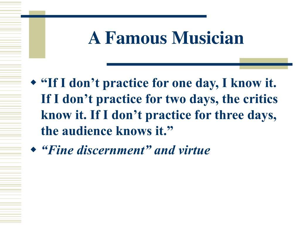 A Famous Musician