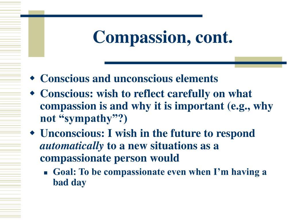 Compassion, cont.