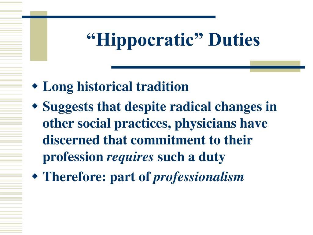 """""""Hippocratic"""" Duties"""
