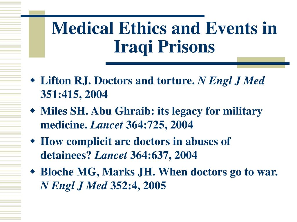 Medical Ethics and Events in Iraqi Prisons