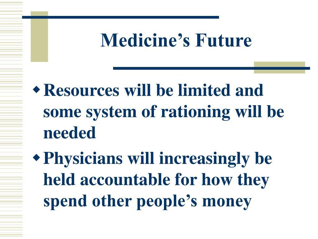Medicine's Future