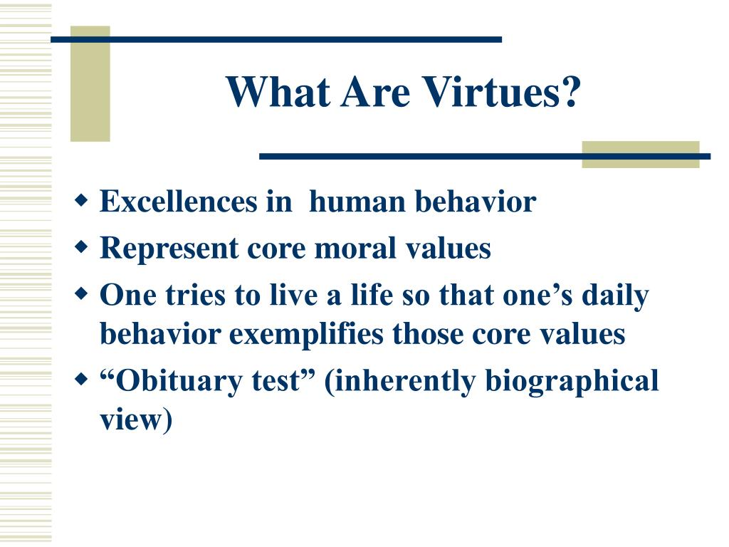 What Are Virtues?