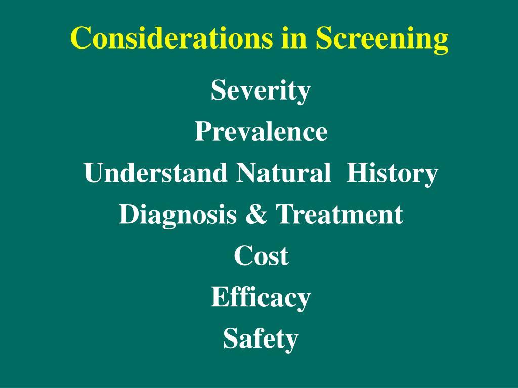 Considerations in Screening
