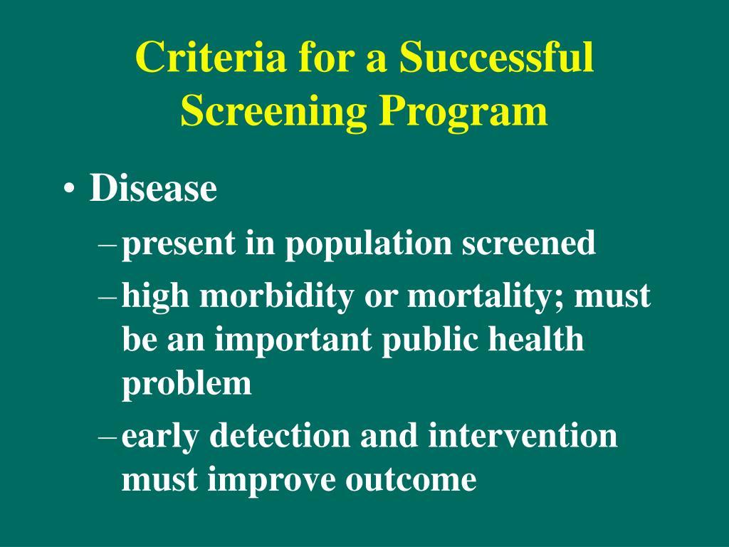 Criteria for a Successful Screening Program