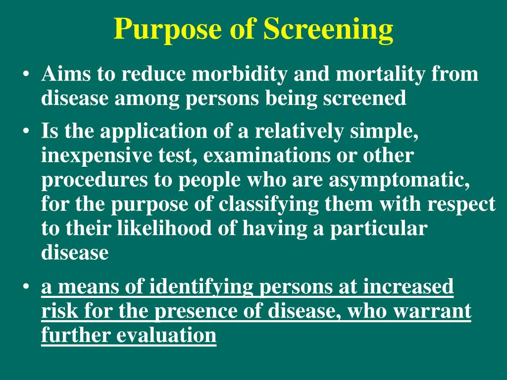 Purpose of Screening