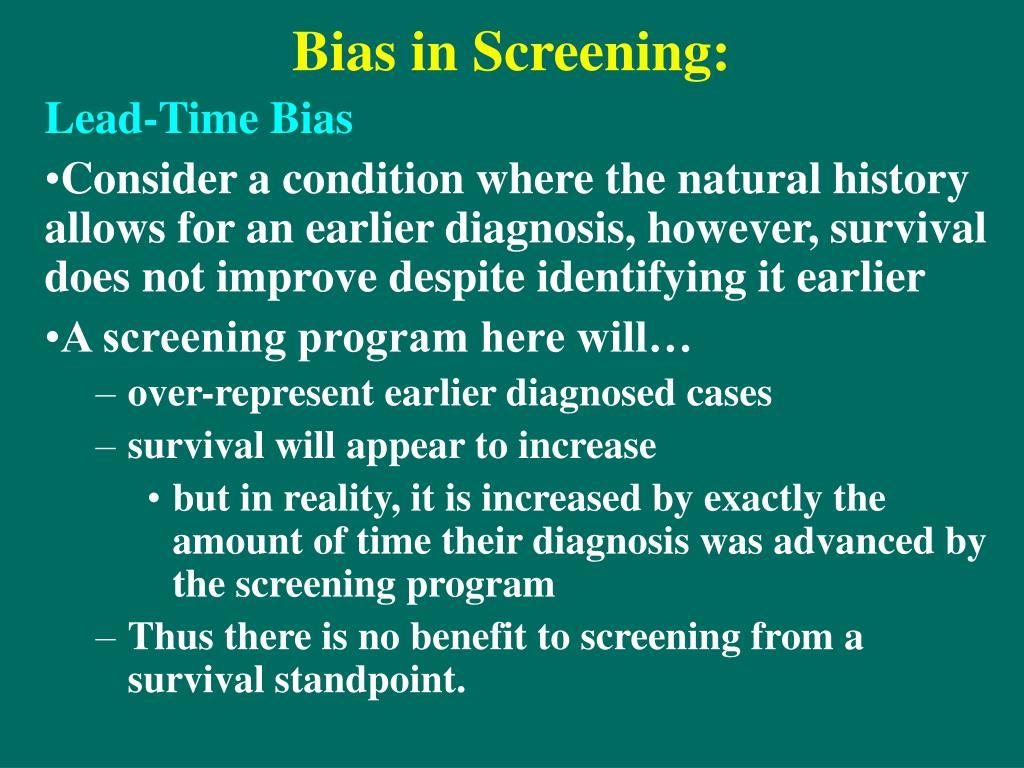 Bias in Screening: