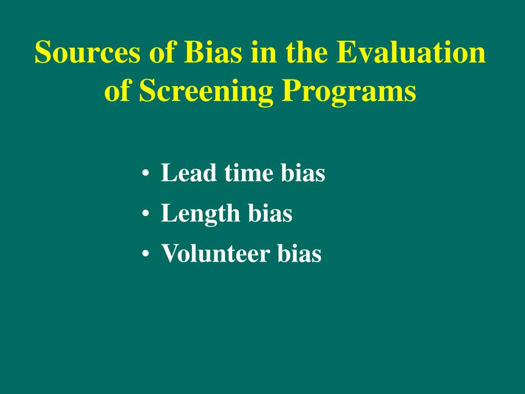 Sources of Bias in the Evaluation of Screening Programs