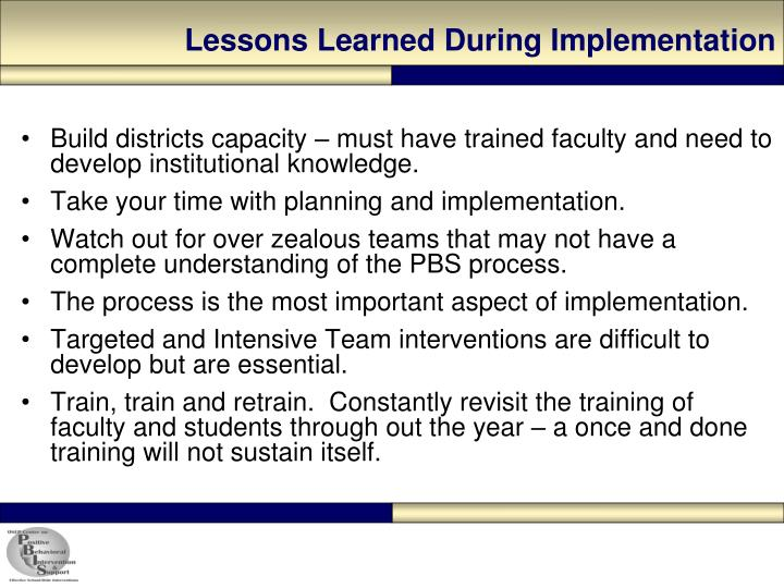 Lessons Learned During Implementation