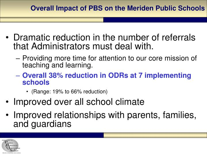 Overall Impact of PBS on the Meriden Public Schools