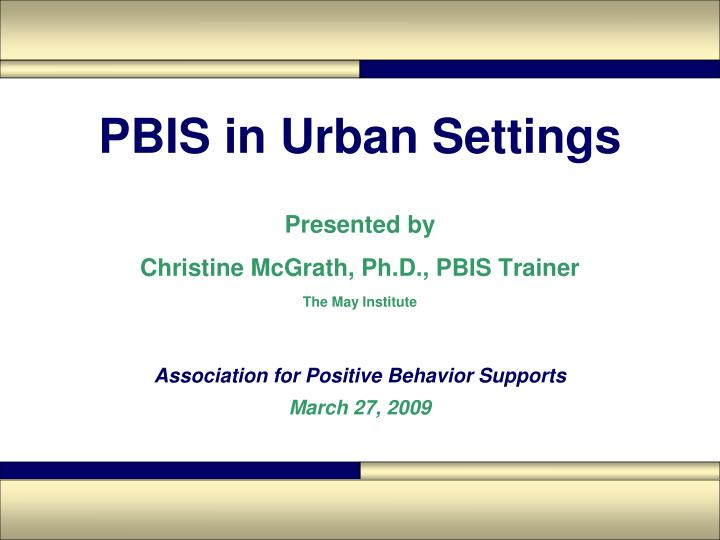 PBIS in Urban Settings
