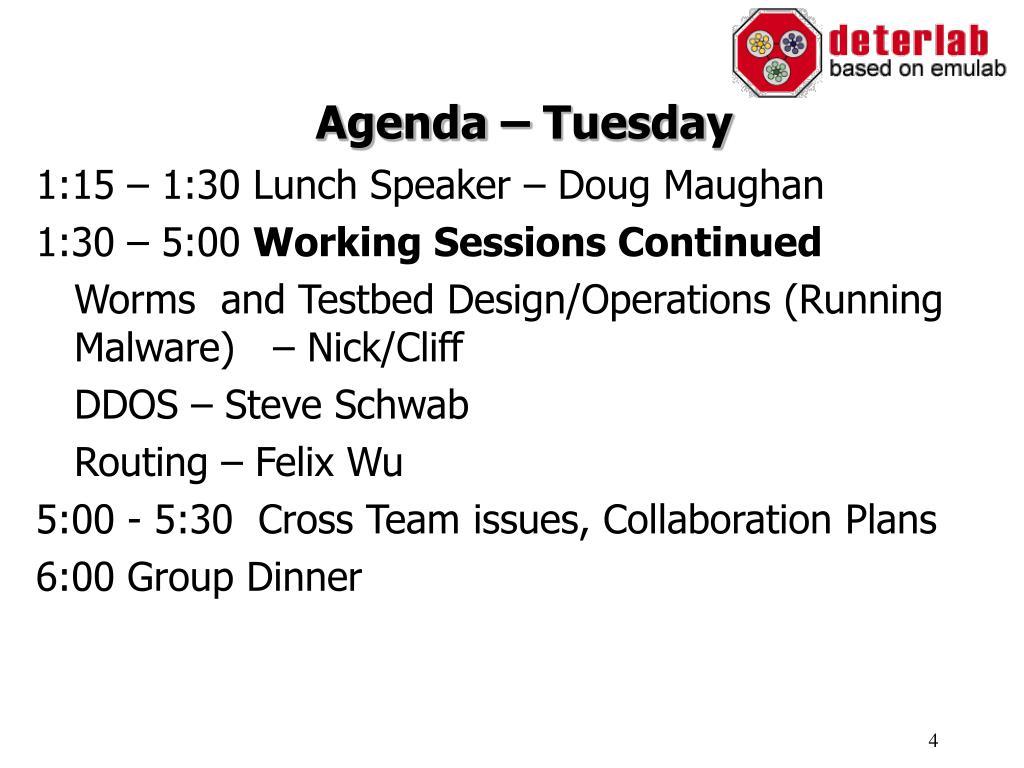 Agenda – Tuesday