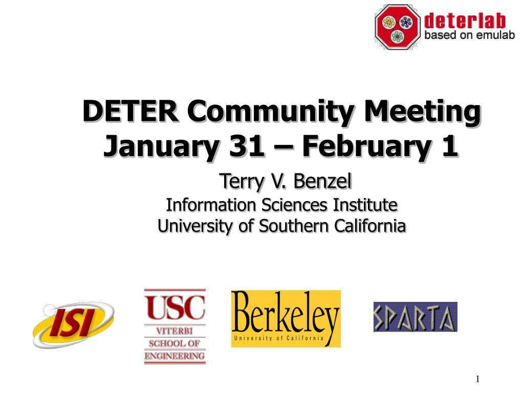 DETER Community Meeting January 31 – February 1