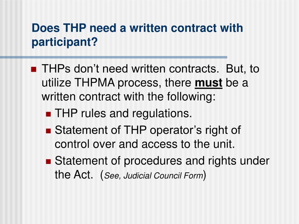 Does THP need a written contract with participant?