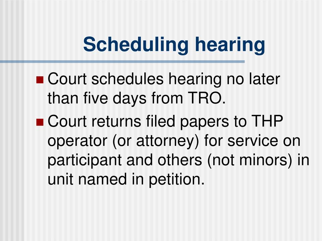 Scheduling hearing