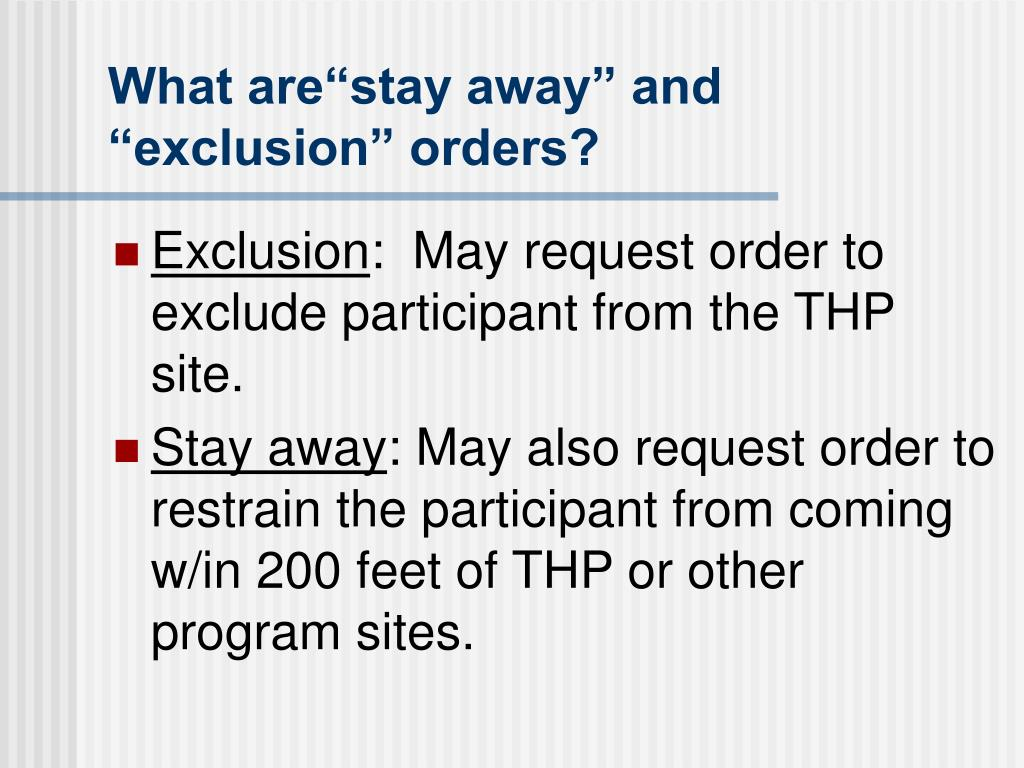 "What are""stay away"" and ""exclusion"" orders?"